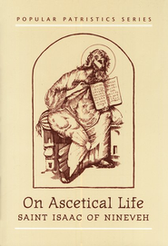 On Ascetical Life (Popular Patristics)   -     By: Isaac of Ninevah, Mary Hansbury