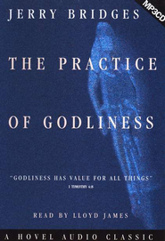 Practice of Godliness  Audiobook on MP3        -     By: Jerry Bridges