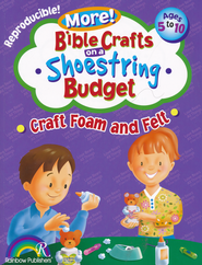 More! Bible Crafts on a Shoestring Budget: Craft Foam & Felt   -     By: Donna Gentile