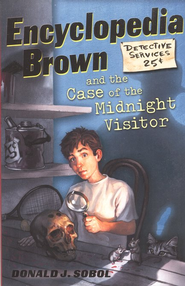 Encyclopedia Brown Series #13: Encyclopedia Brown and the  Case of the Midnight Visitor  -     By: Donald J. Sobol