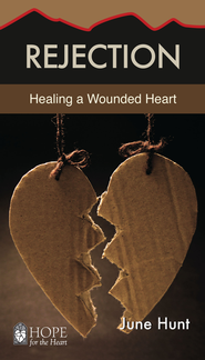 Rejection: Healing a Wounded Heart - eBook   -