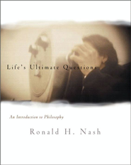 Life's Ultimate Questions: An Introduction to Philosophy - eBook  -     By: Ronald H. Nash