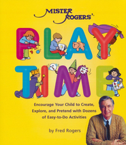 Mister Rogers' Playtime   -     By: Fred Rogers