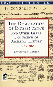 The Declaration of Independence and Other Great Documents of American History 1775-1865  -     Edited By: John Grafton     By: John Grafton (Ed.)