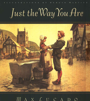 Just the Way You Are   -     By: Max Lucado