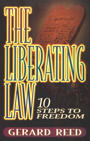 The Liberating Law, Dialog Series               -     By: Gerard Reed