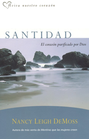 Santidad, el corazon purificado por Dios, Holiness: The Heart God Purifies   -     By: Nancy Leigh DeMoss