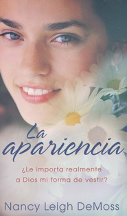 La apariencia (The Look)  -     By: Nancy Leigh DeMoss