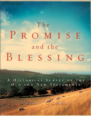 The Promise and the Blessing: A Historical Survey of the Old and New Testaments - eBook  -     By: Michael A. Harbin