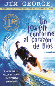 Un Joven Conforme al Corazón de Dios  (A Young Man After God's Own Heart)  -     By: Jim George