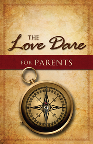 The Love Dare for Parents - eBook  -     By: Stephen Kendrick, Alex Kendrick