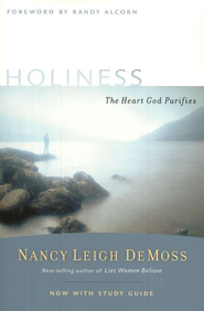 Holiness: The Heart God Purifies, with Small Group Study Guide  -     By: Nancy Leigh DeMoss