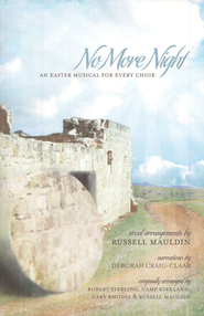 No More Night: An Easter Musical for Every Choir   -
