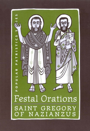 Festal Orations  (Popular Patristics)  -     Edited By: Nonna Verna Harrison     By: St. Gregory of Nazianzus