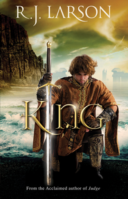 King (Books of the Infinite Book #3) - eBook  -     By: R.J. Larson