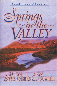 Springs in the Valley - eBook  -     By: Mrs. Charles Cowman