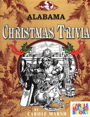 Alabama Classic Christmas Trivia  -              By: Carole Marsh