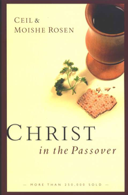 Christ in the Passover  -     By: Ceil Rosen, Moishe Rosen