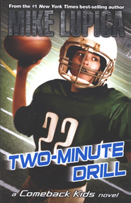 Two-Minute Drill  -     By: Mike Lupica