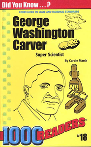 George Washington Carver  -     By: Carole Marsh