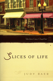 Slices of Life - eBook  -     By: Judy Baer