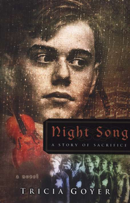 Night Song, World War II Liberators Series #2  -              By: Tricia Goyer