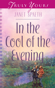 In the Cool of the Evening - eBook  -     By: Janet Spaeth