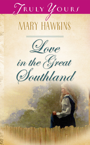 Love In The Great Southland - eBook  -     By: Mary Hawkins