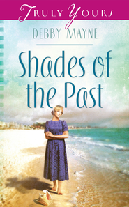 Shades of the Past - eBook  -     By: Debby Mayne