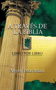A traves de la Biblia: Libro por libro - eBook  -     By: Myer Pearlman