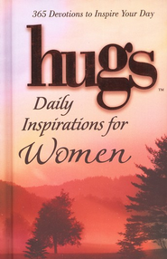 Hugs: Daily Inspirations for Women, 365 Devotions to Inspire Your Day  -