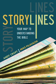 Storylines: Your Map to Understanding the Bible - eBook  -     By: Mike Pilavachi, Andy Croft