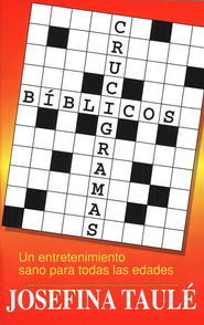 Crucigramas B&#237blicos  (Bible Crossword Puzzles)  -     By: Josefina Taule