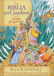 La Biblia en Cuadros para Niños Pequeños  (The Bible in Pictures for Toddlers)  -     By: Ella K. Lindvall