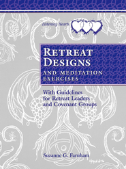 Retreat Designs and Meditation Exercises: With Guidelines for Retreat Leaders and Covenant Groups - eBook  -     By: Suzanne Farnham