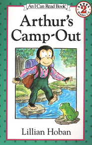 Arthur's Camp-Out, An I Can Read Book   -     By: Russell Hoban     Illustrated By: Lillian Hoban