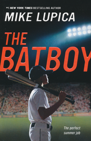 The BatBoy  -     By: Mike Lupica