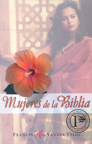 Mujeres de la Biblia  (Women of the Bible)  -     By: Frances Vander Velde