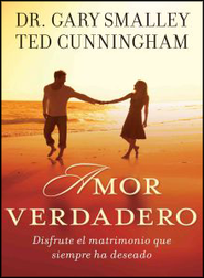 Amor Verdadero  (As Long As We Both Shall Live)  -     By: Gary Smalley, Ted Cunningham