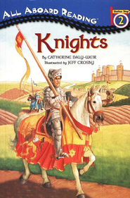Knights   -     By: Catherine Daly-Weir, Jeff Crosby