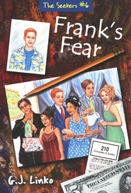 Frank's Fear, The Seekers #6   -              By: Gina Linko