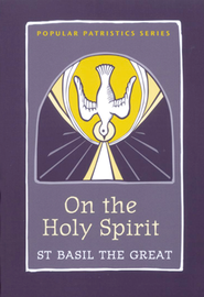 On the Holy Spirit (Popular Patristics)   -     By: Saint Basil the Great