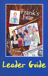 Frank's Fear - Topical Study  -              By: Gina Linko