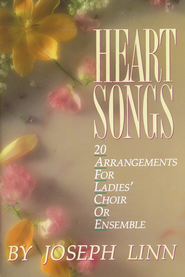 Heart Songs  -     By: Joseph Linn