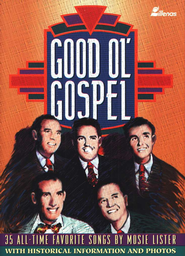Good Ol' Gospel Songbook  -     By: Mosie Lister