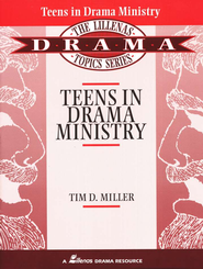 Teens in Drama Ministry   -     By: Tim Miller