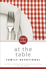 Once-a-Day at the Table Family Devotional, NIV   -              By: Christopher D. Hudson
