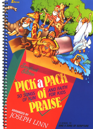 Pick a Pack of Praise: Songbook Edition  -