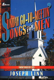 Sunday Go to Meetin' Songs for Men  -     By: Joseph Linn