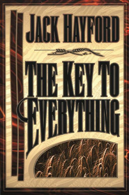 The Key to Everything   -     By: Jack Hayford